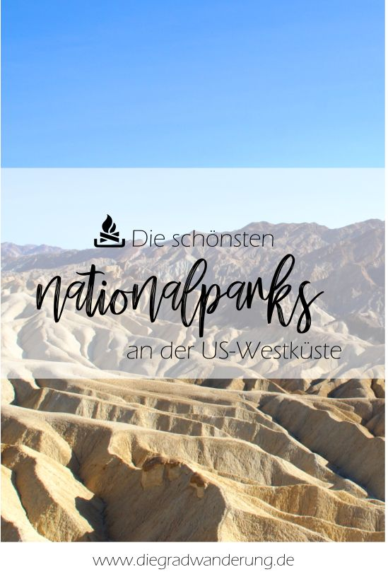 Die schönsten Nationalparks an der US-Westküste + beste Reisezeit