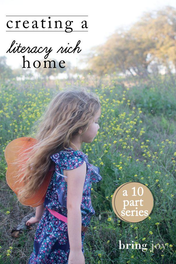 creating a literacy rich home -- a 10 part series // bring-joy.com #kids #literacy #reading