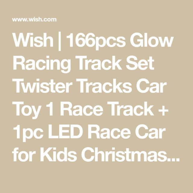 Wish | 166pcs Glow Racing Track Set Twister Tracks Car Toy 1 Race Track + 1pc LED Race Car for Kids Christmas Gift