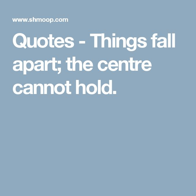 1000+ Ideas About Things Fall Apart On Pinterest