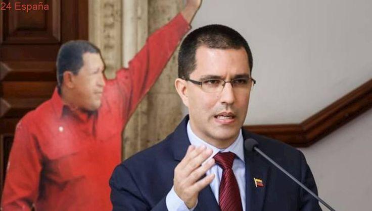 El ministro de relaciones exteriores de Venezuela acusa a España de ser cómplice de una «oposición violenta»
