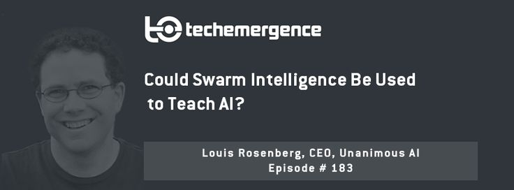 Tech Emergence Podcast: Could Swarm Intelligence Be Used to Teach AI? - http://ift.tt/2dKFWNo