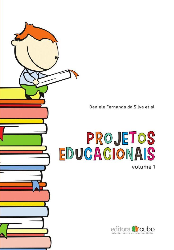Projetos Educacionais - Volume 1  Projetos educacionais da rede municipal de ensino de São Carlos - SP.