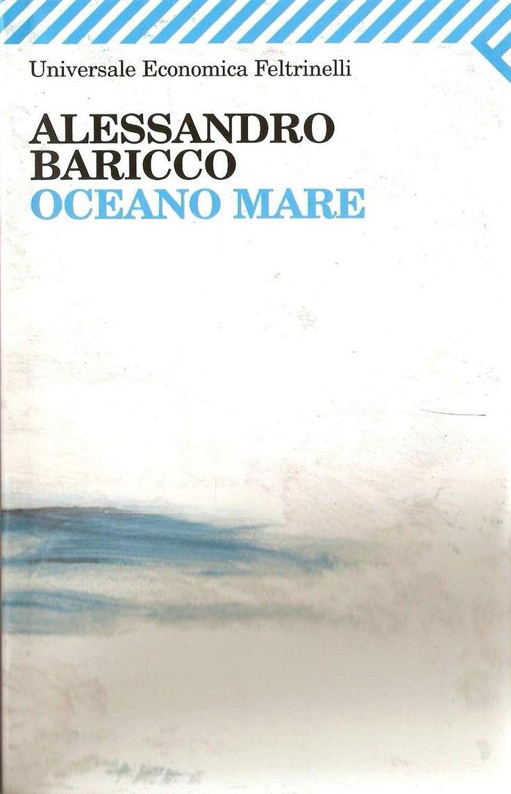 """""""Oceano mare"""", Alessandro Baricco"""