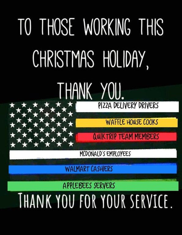 For Those Who Were Forced To Skip The Holidays To Work In Fast Food And Retail Thanks For Your Service You Re All Pizza Delivery Driver Preaching Waffle House
