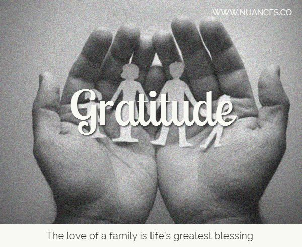 Show your #gratitude to your loved ones! #Nuances http://nuances.co/n/nuance/54db33a7c55ebd9867fdb5b9