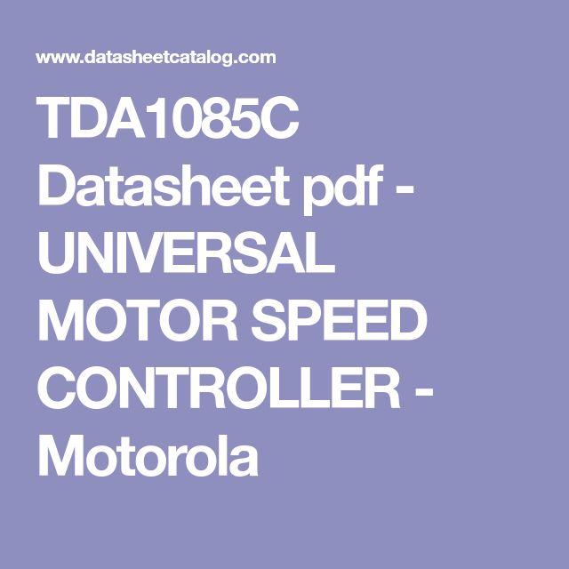 TDA1085C Datasheet pdf - UNIVERSAL MOTOR SPEED CONTROLLER - Motorola