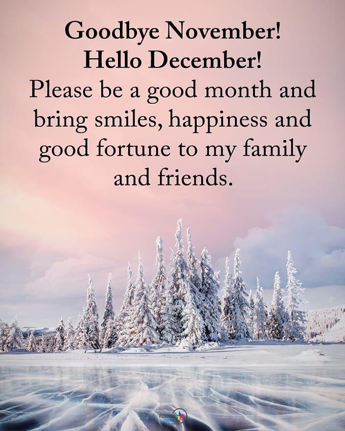 Positive Energy On Instagram Goodbye November Hello December