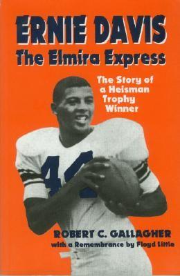 Ernie Davis: The Elmira Express  ...