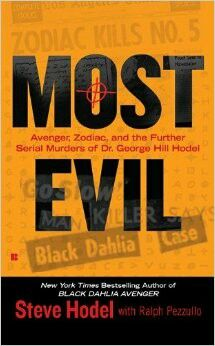 Most Evil ** by Steve Hodel with Ralph Pezzullo