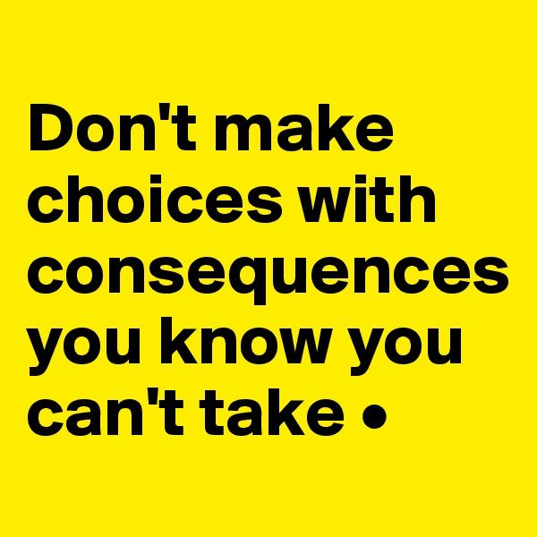 Best 25+ Choices And Consequences Ideas On Pinterest