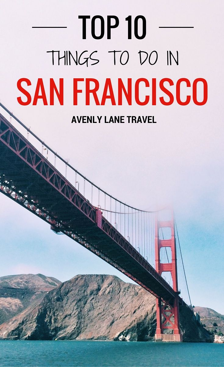 One great thing about the city of San Francisco is that it is only 7 miles by 7 miles, and all the attractions are easily accessible in that small space.  It makes for the perfect weekend getaway!  Read the top 10 things to do in San Francisco on Avenly Lane Travel!
