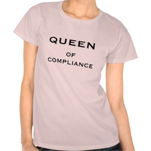 Compliance Officer Funny Nickname - Queen Female Shirts (more styles available) #job #shirt