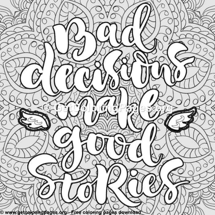 Funny Quotes Bad Decisions Make Good Stories Coloring Pages In 2021 Words Coloring Book Swear Word Coloring Swear Word Coloring Book