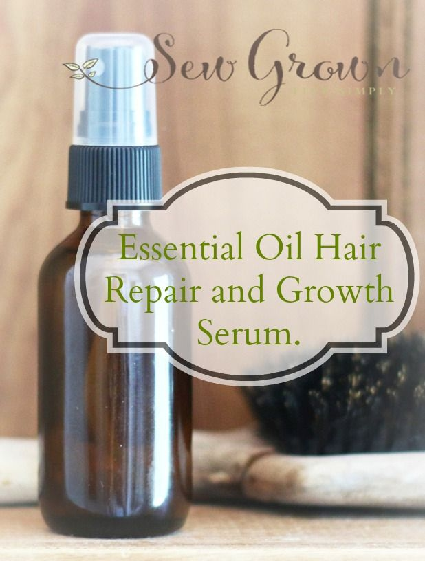 Essential Oil Hair Repair and Growth Serum Recipe. - Sew Grown
