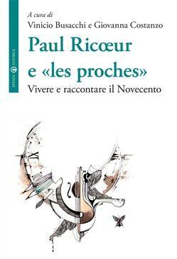 Prezzi e Sconti: #Paul ricoeur e les proches. vivere e  ad Euro 20.40 in #Effata editrice #Media libri filosofia