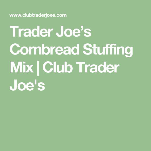 Trader Joe's Cornbread Stuffing Mix | Club Trader Joe's