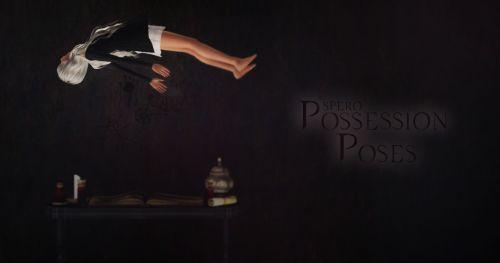 """Possession Poses"""