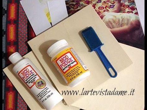 Come trasferire un'immagine su legno/stoffa/tela-MOD PODGE Photo Transfe...