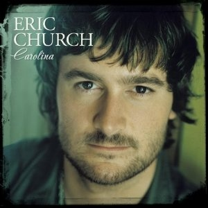 Eric Church: Carolina!  Got it!!