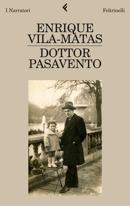 Enrique Vila-Matas, Dottor Pasavento