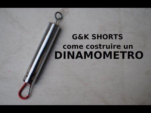 G&K Shorts: come costruire un dinamometro - YouTube