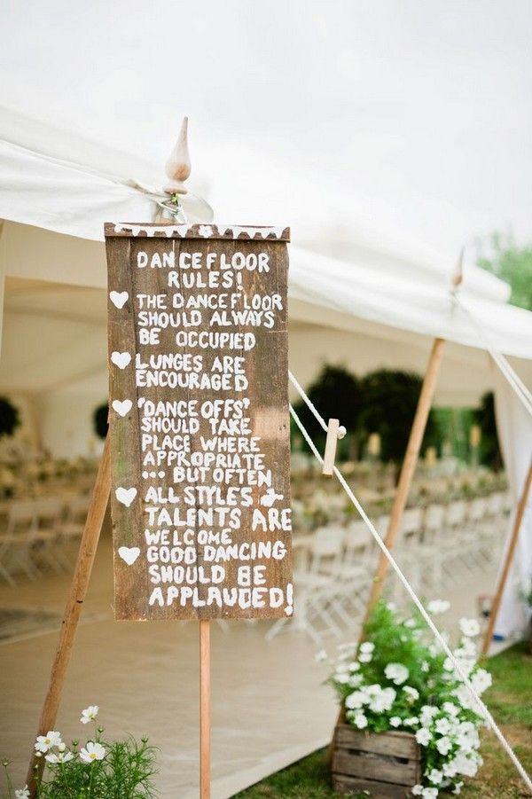 Rustic Garden Wedding Sign Dance Floor Rules / http://www.deerpearlflowers.com/perfect-rustic-wedding-ideas/2/