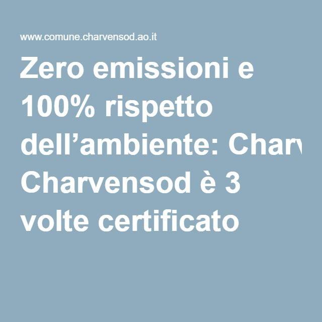 Zero emissioni e 100% rispetto dell'ambiente: Charvensod è 3 volte certificato