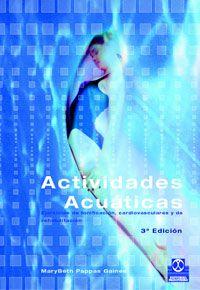 LIBROS DVDS CD-ROMS ENCICLOPEDIAS EDUCACIÓN PREESCOLAR PRIMARIA SECUNDARIA PREPARATORIA PROFESIONAL: ACTIVIDADES ACUÁTICAS actividades en el agua alber...