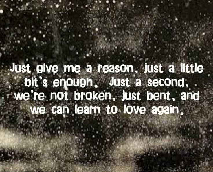 Pink feat. Nate Ruess - Just Give Me a Reason - song lyrics, song quotes, songs, music lyrics, music quotes,