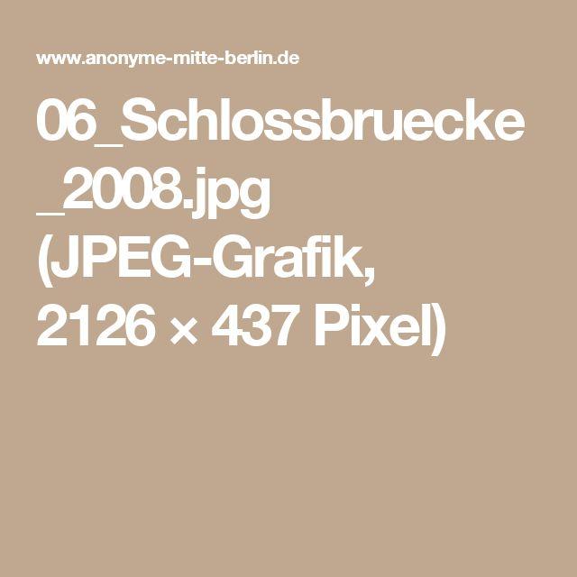 06_Schlossbruecke_2008.jpg (JPEG-Grafik, 2126×437 Pixel)