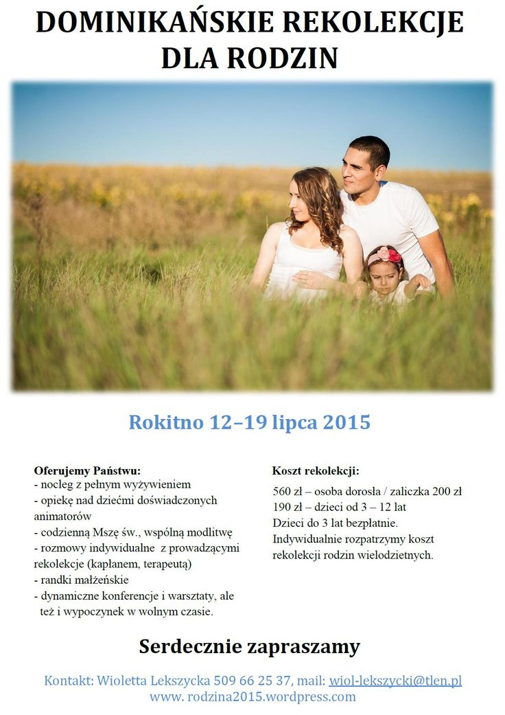 Dominikańskie rekolekcje dla rodzin - lipiec 2015r. Polecamy!