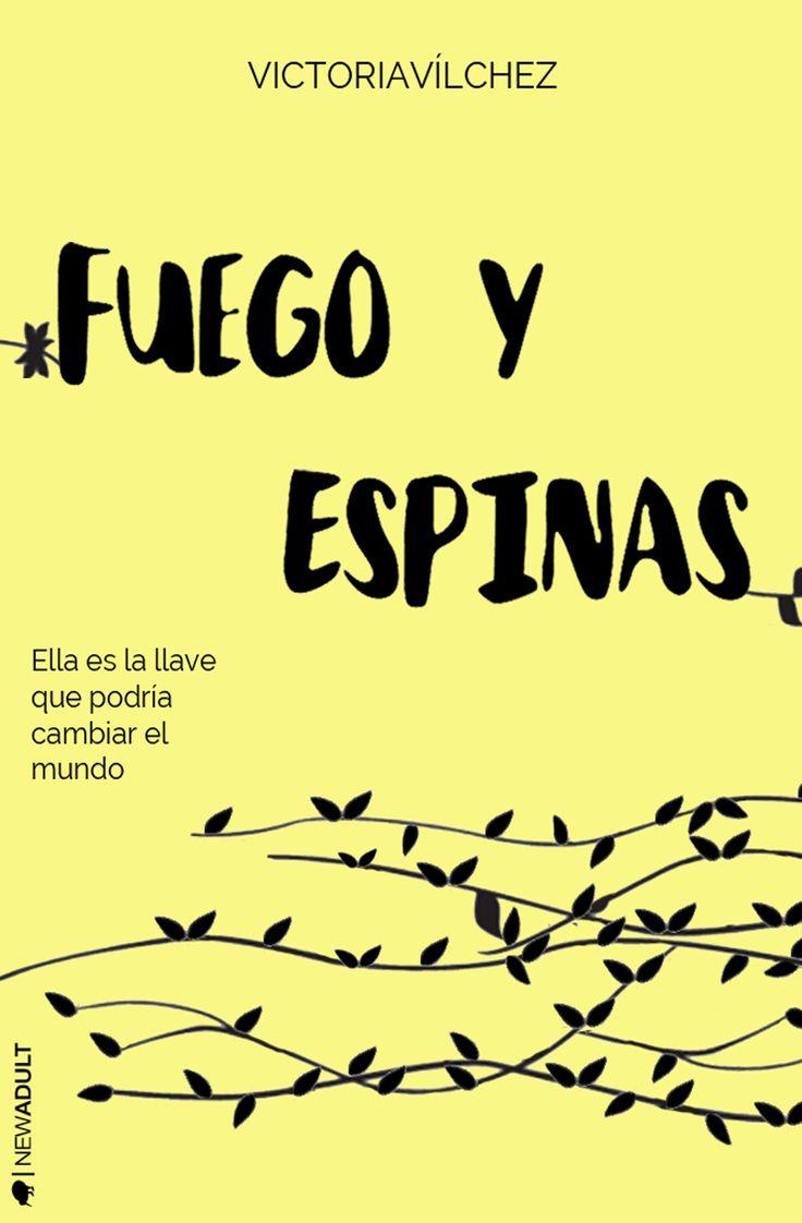 Fuego y Espinas | Redesigned Victoria Vilchez, Ediciones Kiwi