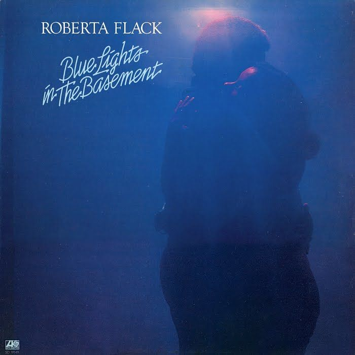 Roberta Flack - Blue Lights in The Basement. Acquired: 3-24-2012