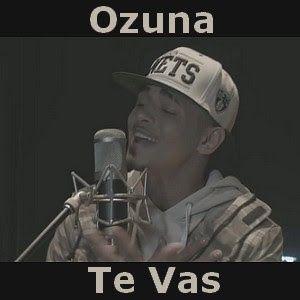 Acordes D Canciones: Ozuna - Te Vas