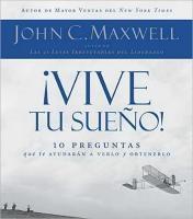 Libros Gratis en la web. Comentarios y Enlaces: Libro Gratis: Vive tu Sueño de John Maxwell
