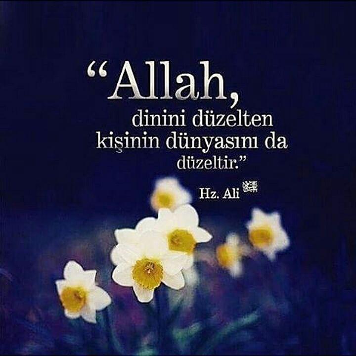 En Guzel Dualar En Kalbi Sozler Duadualar Allah Islam Hadis Namaz Mevlana Kuran Kuranikerim Ayet Kabe Aile Ask Sevgi Huz Islam Allah Imam Ali