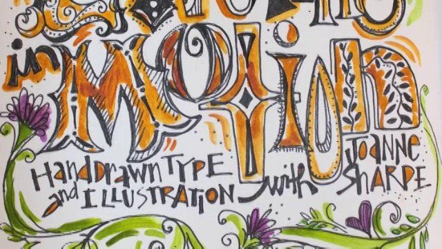 """""""ARTS and LETTERING in MOTION"""" online class"""