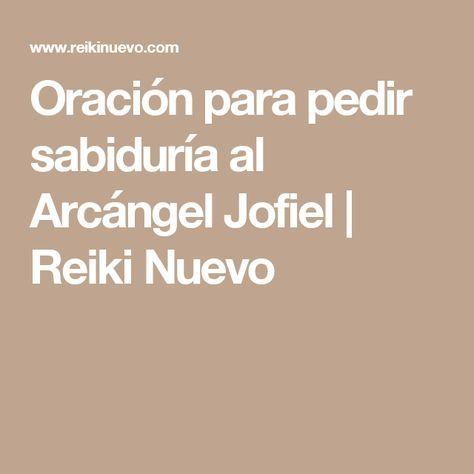 Oración para pedir sabiduría al Arcángel Jofiel | Reiki Nuevo