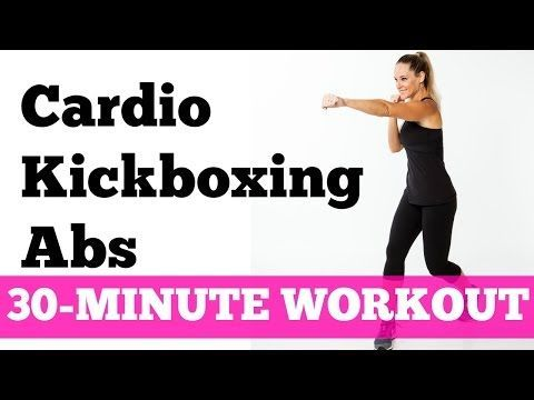 Abs Cardio Workout: 30-Minute Kickboxing Cardio Abs Full Length No Equipment - YouTube #SexyAbs