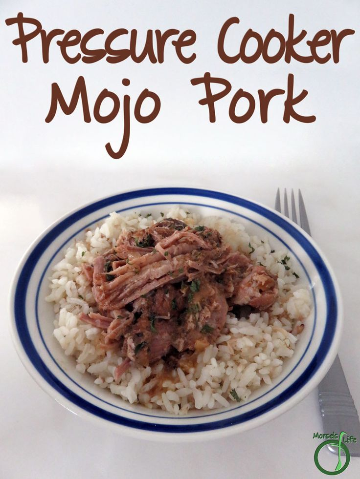 Morsels of Life - Pressure Cooker Mojo Pork - Simply throw your pork into a pressure cooker, along with flavorful garlic, onion, oregano, and a bit of lime for your own Pressure Cooker Mojo Pork!