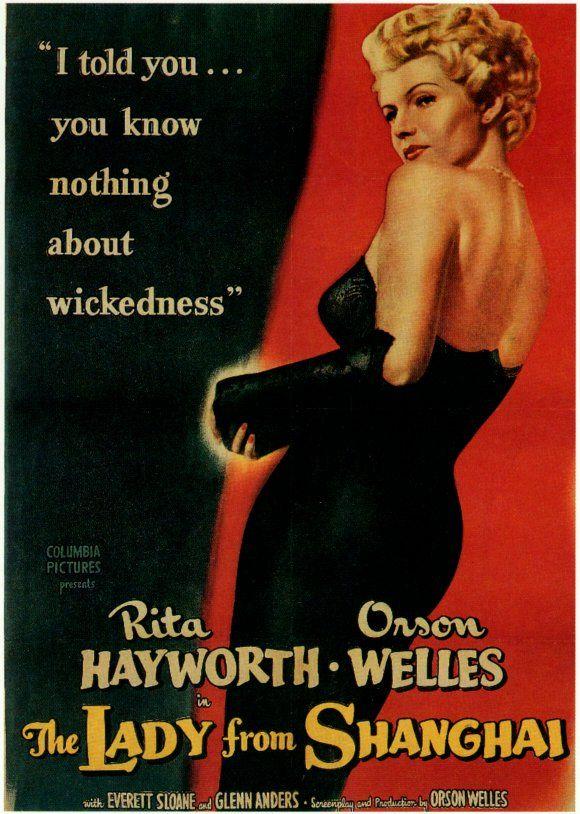 A Dama de Shangai (The Lady From Shangai, de Orson Welles, 1948). Uma só Rita Hayworth já causa muito estrago. Oito imagens dela num espelho pode ser fatal.