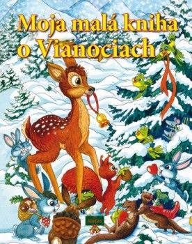 Moja malá kniha o Vianociach Kniha