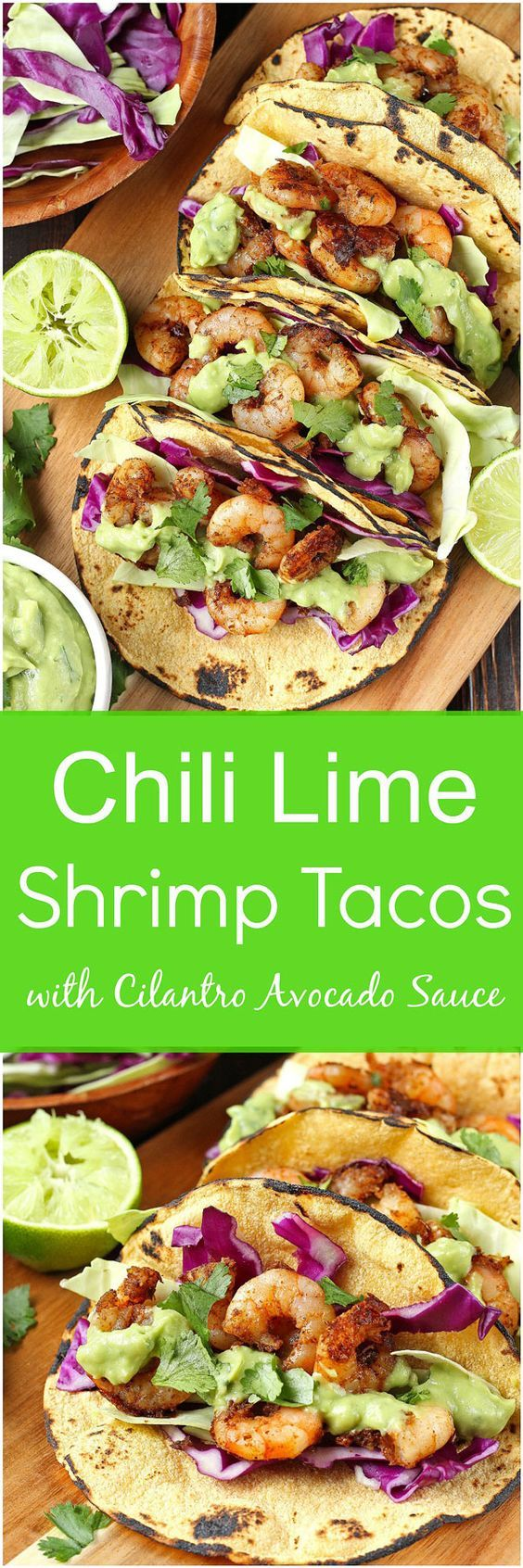 Chili Lime Shrimp Tacos with Cilantro Avocado Sauce