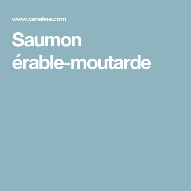 Saumon érable-moutarde