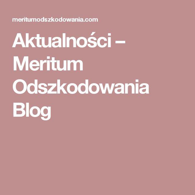 Aktualności – Meritum Odszkodowania Blog