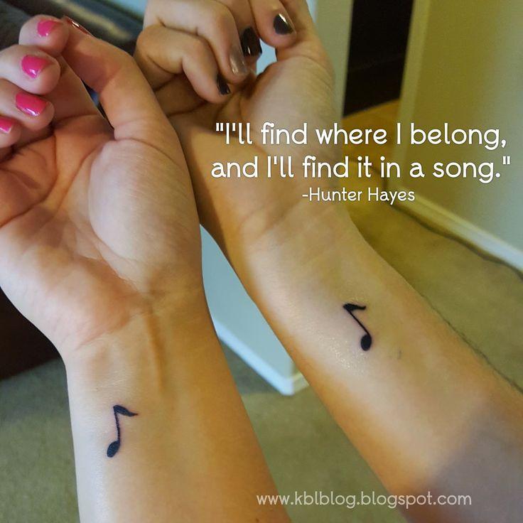 """""""I'll find where I belong, and I'll find it in a song.""""  wrist tattoo, music note tattoo, country music tattoo, friend tattoo, matching tattoo"""