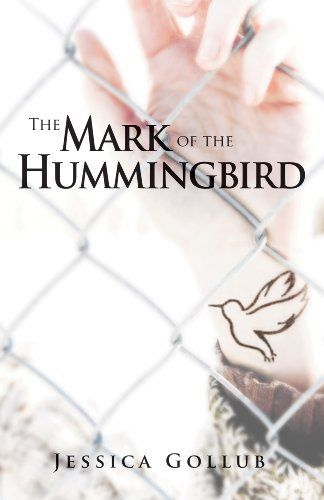 The Mark of the Hummingbird by Jessica Gollub, http://www.amazon.ca/dp/B00HTQJAJA/ref=cm_sw_r_pi_dp_uXNwub1TKHV5J