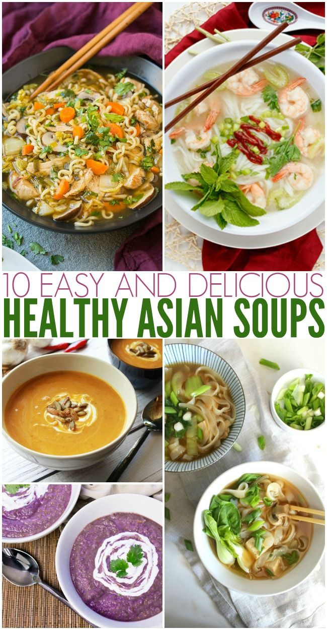 10 Easy and Delicious Healthy Asian Soups