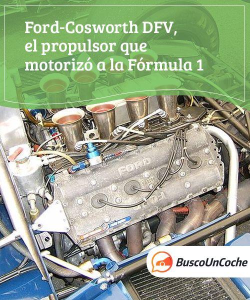 Ford-Cosworth DFV, el propulsor que motorizó a la Fórmula 1  El motor Ford-Cosworth DFV supuso toda una revolución para la Fórmula Uno, ya que conseguía altas prestaciones con fiabilidad, bajos costes y reduciendo la complejidad de las unidades